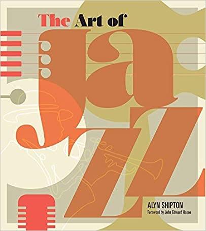 The Art of Jazz: A Visual History 1